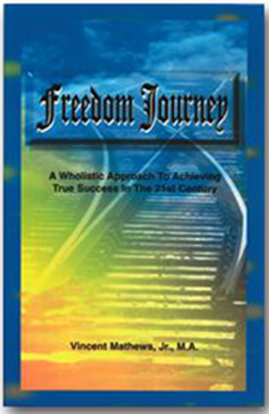 Picture of FREEDOM JOURNEY A WHOLISTIC APPROACH TO ACHIEVING TRUE SUCCESS IN THE 21ST CENTURY